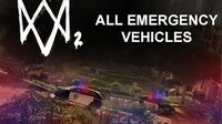 Watch Dogs 2- All emergency vehicles
