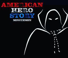 American Hero Story - Minutemen