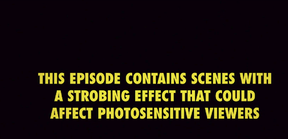 Warning at the beginning of S 1 E 6