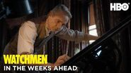 Watchmen In the Weeks Ahead HBO