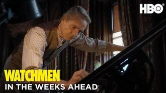 Watchmen In the Weeks Ahead HBO
