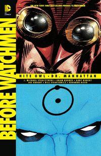 Before Watchmen - Nite Owl Dr Manhattan