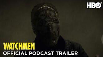 Watchmen Podcast Official Trailer HBO