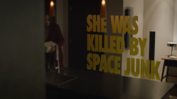 She Was Killed By Space Junk Title Card