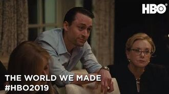 2019 Coming Soon The World We Made HBO