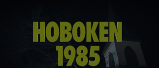 Hoboken 1985 Title Card for S 1 E 5 Little Fear of Lightning