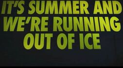 It's Summer And We're Running Out Of Ice Title Card