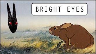 Watership Down AMV - Bright Eyes