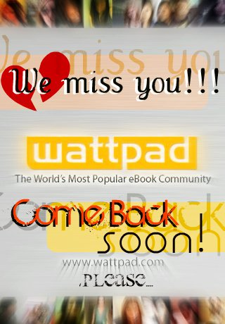 File:We Miss You Wattpad.jpg