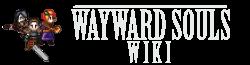 Wayward Souls Wiki