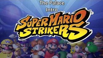 Super Mario Strikers Soundtrack The Palace Intro
