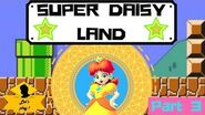 Super Daisy Land Part 3 !
