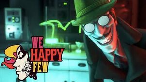 We Happy Few- 'The ABCs of Happiness' (Official)