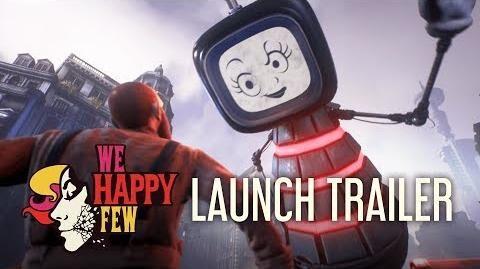 We Happy Few - Launch Trailer