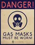 Danger! Gas Masks Must Be Worn! Sign