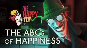 We Happy Few Always Be Cheerful The ABCs of Happiness