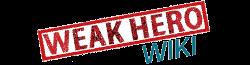 Weak Hero Wiki