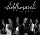 Middlemarch: The Series