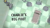 Charlies Big Foot Title
