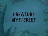 Creature Mysteries