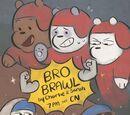 Bro Brawl/Gallery