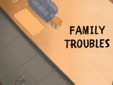 Family Troubles