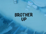Brother Up