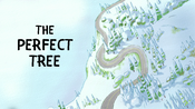 Perfect Tree Title