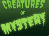 Creatures of Mystery