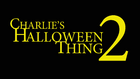 Charlies Halloween 2 Title