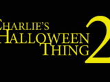 Charlie's Halloween Thing 2