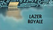 Lazer Royale Title