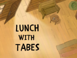 Lunch with Tabes