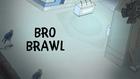 Bro Brawl Title