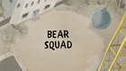 Bear Squad Title