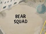 Bear Squad