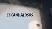 Escandalosos Title