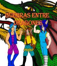 Guerra entre dragones by madame tarantula