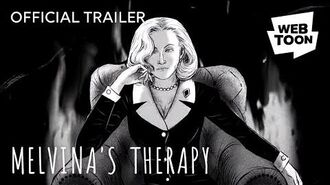 Official Trailer Melvina's Therapy