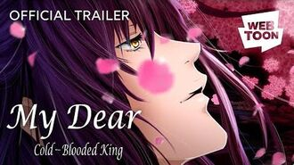 Official Trailer My Dear Cold-Blooded King