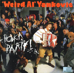 Album Polka Party Weird Al Wiki Fandom Powered By Wikia