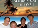 Single:We've Never Played In Hawaii