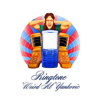 Ringtone | Weird Al Wiki | FANDOM powered by Wikia