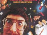 Dare To Be Stupid (album)