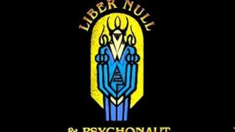 Liber Null (intro to chaos magick) - Peter J Carroll pt3