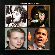The Beatles Bigger Then Bush