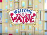 Welcome to the Wayne (Theme Song)