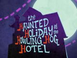 The Haunted Holiday at the Howling Hog Hotel
