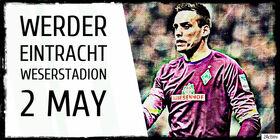 Matches 2 May Werder vs Eintracht Frankfurt