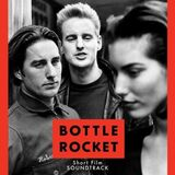 Bottle Rocket (short)